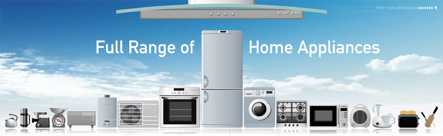 Full Range of Home Appliances