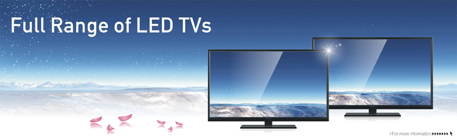 Full Range of LED TVs